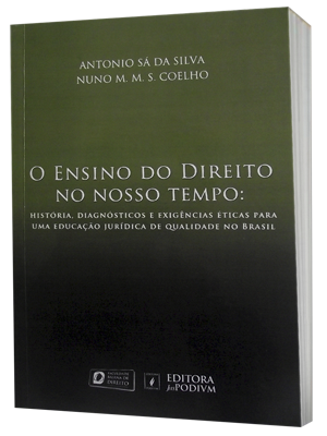 The teaching of law in our time: history, diagnosis and ethical requirements for a quality legal education in Brazil